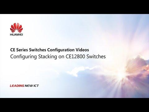 HUAWEI CloudEngine Series Switches-Configuring Stacking On CE12800 Switches