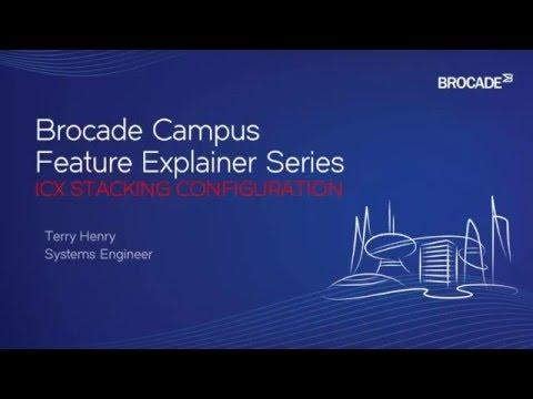 Brocade Campus ICX Stacking Configuration
